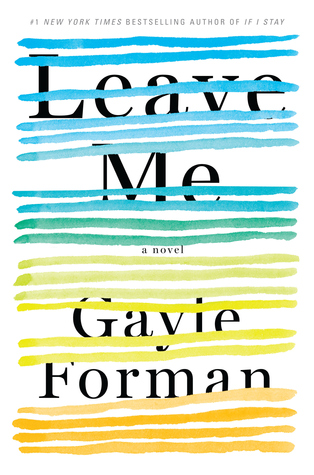 Leave Me – Gayle Forman