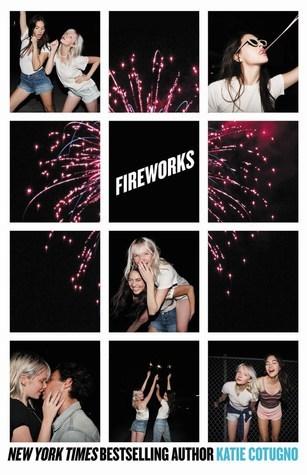 Fireworks – Katie Cotugno
