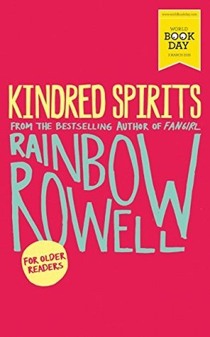 Mini-Review: Kindred Spirits – Rainbow Rowell