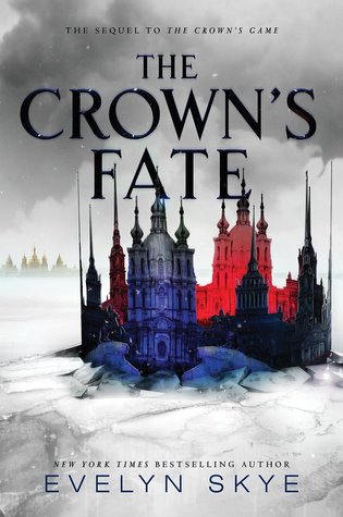 The Crown's Fate (The Crown's Game #2) – Evelyn Skye