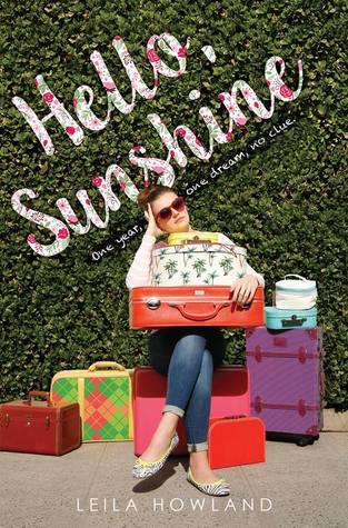 Hello, Sunshine – Leila Howland