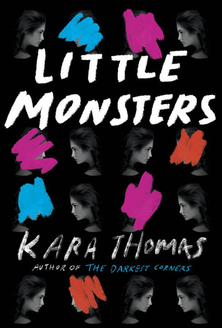 Little Monsters – Kara Thomas