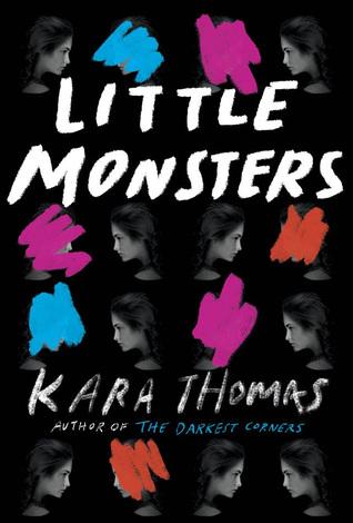 Little Monsters – Kara Thomas