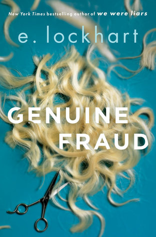Genuine Fraud – E. Lockhart