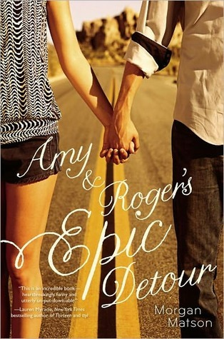 Amy & Roger's Epic Detour – Morgan Matson