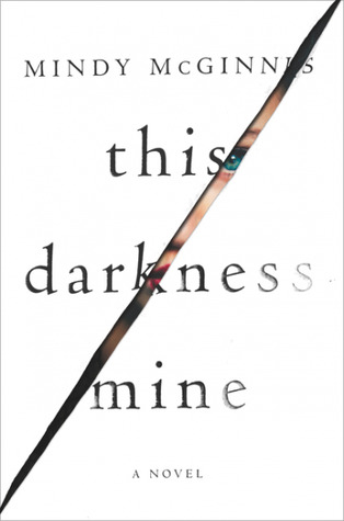 This Darkness Mine – Mindy McGinnis