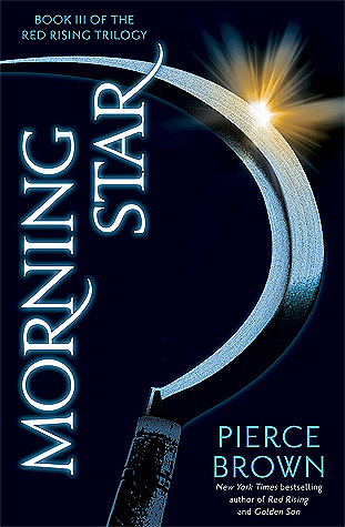 Morning Star (Red Rising #3) – Pierce Brown