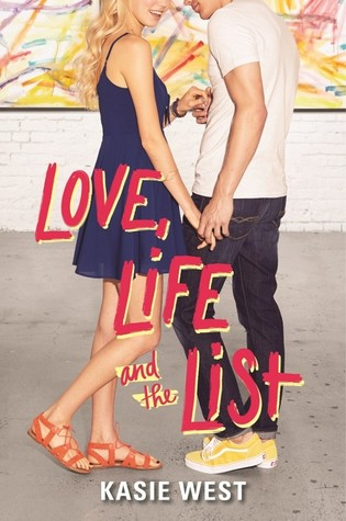 Love, Life, and the List – Kasie West