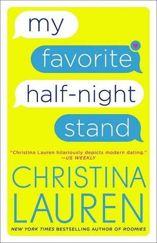 My Favorite Half-Night Stand – Christina Lauren
