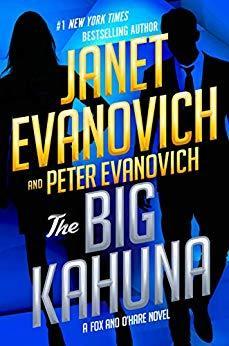 The Big Kahuna (Fox and O'Hare #6) – Janet Evanovich & Peter Evanovich
