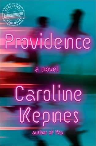 Mini-Review: Providence – Caroline Kepnes