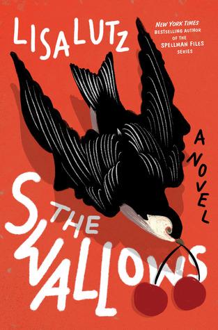 The Swallows – Lisa Lutz