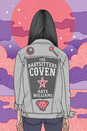 The Babysitters Coven (The Babysitters Coven #1) – Kate Williams