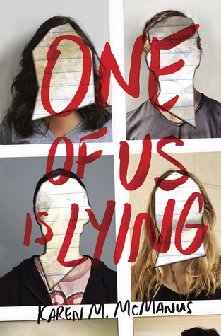 One of Us Is Lying (One of Us is Lying #1) – Karen M. McManus