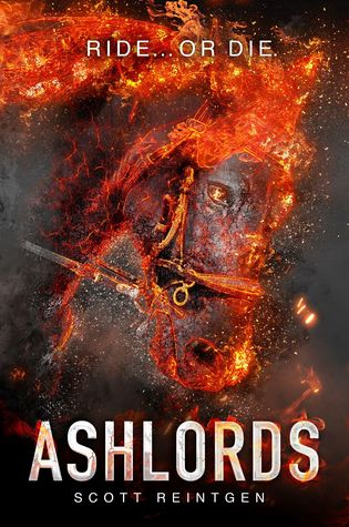 Ashlords (Ashlords #1) – Scott Reintgen