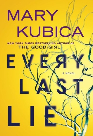 Every Last Lie – Mary Kubica