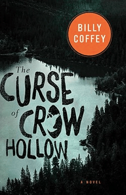 The Curse Of Crow Hollow By Billy Coffey Cover