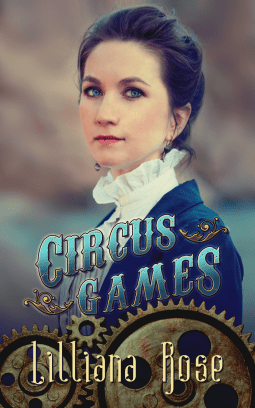 Circus Games By Lilliana Rose