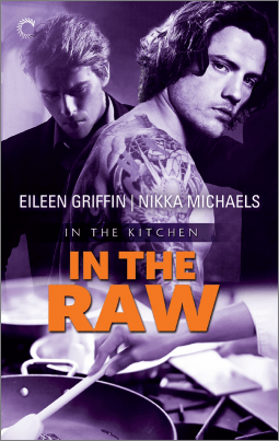 In The Raw By Eileen Griffin and Nikka Michaels