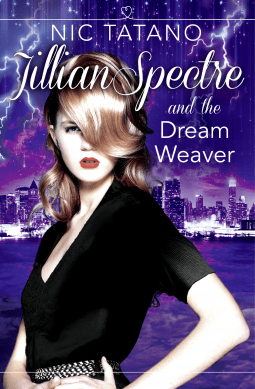 Jillian Spectre & The Dream Weaver By Nic Tatano