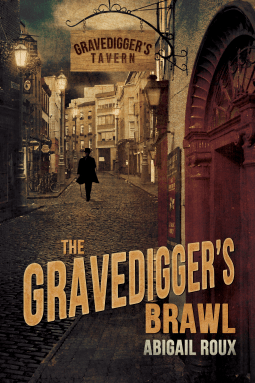 The Gravedigger's Brawl By Abigail Roux