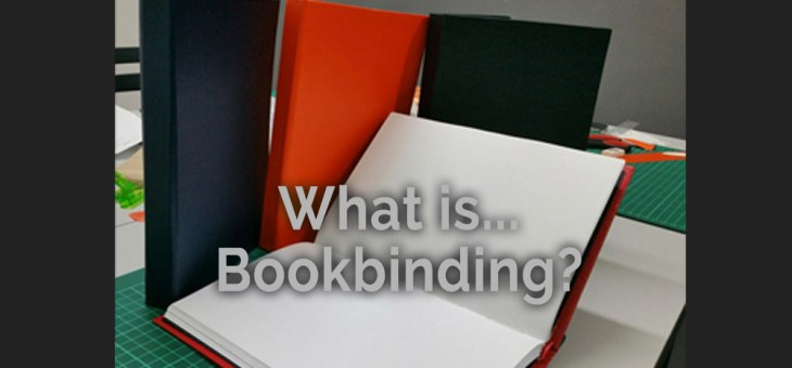 What Is Bookbinding?