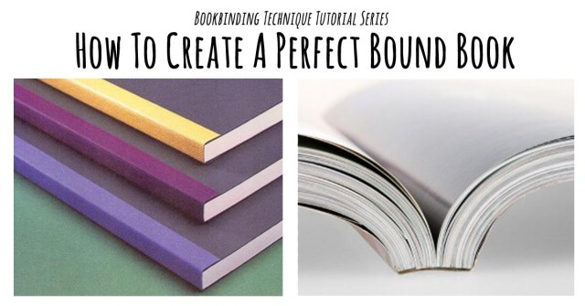 Perfect binding tutorial bookbinding workshop singapore perfect binding tutorial solutioingenieria Choice Image