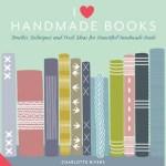 I Love Handmade Books
