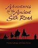 Adventures on the Ancient Silk Road