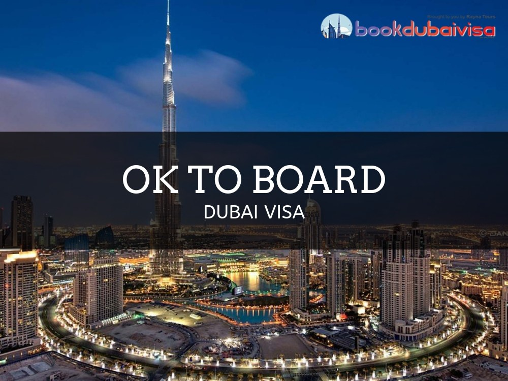 Ok to Board for Dubai Visa - Everything You Need to Know