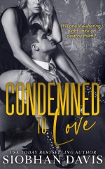 Condemned to Love by Siobhan Davis