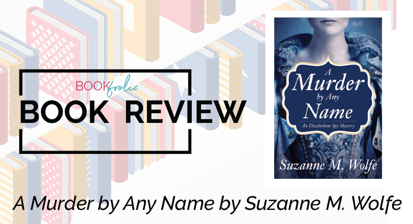 book frolic review - A Murder by Any Name by Suzanne M. Wolfe