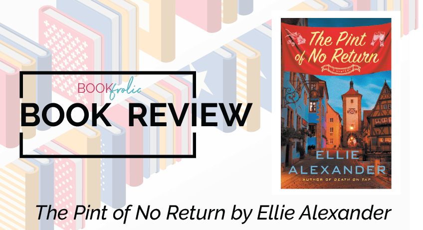 book frolic review - The Pint of No Return by Ellie Alexander