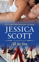 Giveaway Interview ALL FOR YOU by  JESSICA SCOTT @JessicaScott09 @ForeverRomance