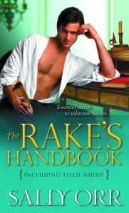 Giveaway Interview THE RAKE'S HANDBOOK by SALLY ORR  @OrrSally @SourcebooksCasa