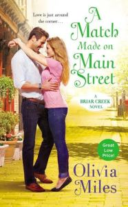 #Giveaway Interview A MATCH MADE ON MAIN STREET by OLIVIA MILES @MsOliviaMiles @ForeverRomance