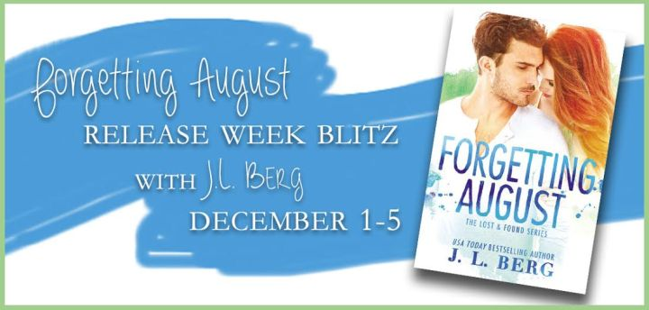Release Day Blast FORGETTING AUGUST by J.L. Berg @authorjlberg @ForeverRomance