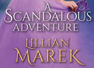 Exclusive Cover Reveal A Scandalous Adventure by Lillian Marek @SourcebooksCasa