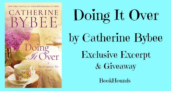 #Giveaway Exclusive Excerpt: Doing it Over by Catherine Bybee @catherinebybee 4.29