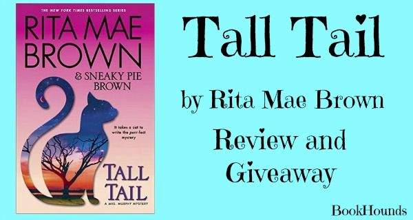 #Giveaway Review Tall Tail By Rita Mae Brown @randomhouse  5.23