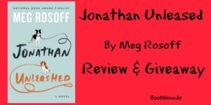 #Giveaway Review JONATHAN UNLEASHED by Meg Rosoff @MegRosoff @VikingBooks