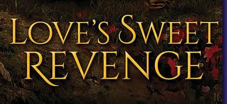 #Giveaway Excerpt Love's Sweet Revenge by Rosanne Bittner @RosanneBittner @SourcebooksCasa 9.17