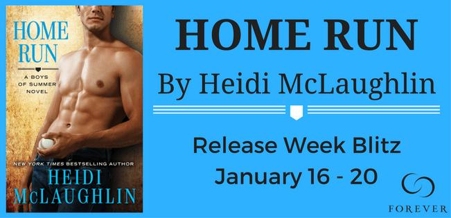 #Giveaway Excerpt HOME RUN by Heidi McLaughlin @HeidiJoVT @ForeverRomance 1.26