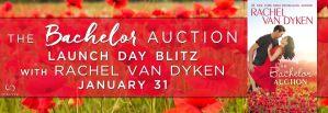 #Giveaway THE BACHELOR AUCTION by Rachel Van Dyken @RachVD @ForeverRomance 2.11