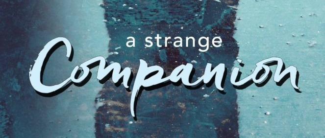 $100 #Giveaway Excerpt A STRANGE COMPANION by Lisa Manterfield @lisamanterfield 4.28
