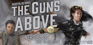 #Giveaway Excerpt THE GUNS ABOVE by Robyn Bennis @According2Robyn 5.28