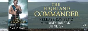 #Giveaway Excerpt THE HIGHLAND COMMANDER by Amy Jarecki @AmyJarecki @ForeverRomance 7.6
