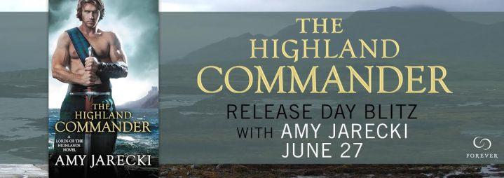 #Giveaway Excerpt THE HIGHLAND COMMANDER by Amy Jarecki @AmyJarecki @ForeverRomance 7.7