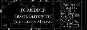 Giveaway Teaser Blitz: THE FORBIDDEN by Jodi Ellen Malpas @JodiEllenMalpas @ForeverRomance 7.30