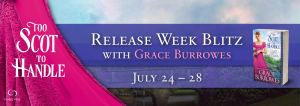 #Giveaway Spotlight TOO SCOT TO HANDLE by Grace Burrowes @GraceBurrowes @ForeverRomance 8.3